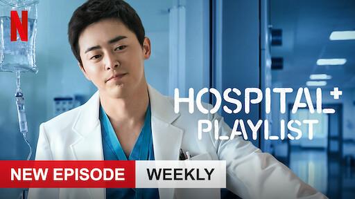Hospital Playlist Netflix Official Site