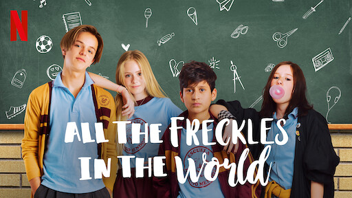 All the Freckles in the World | Netflix Official Site